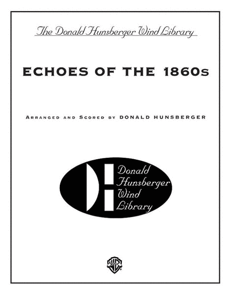 Echoes of the 1860s
