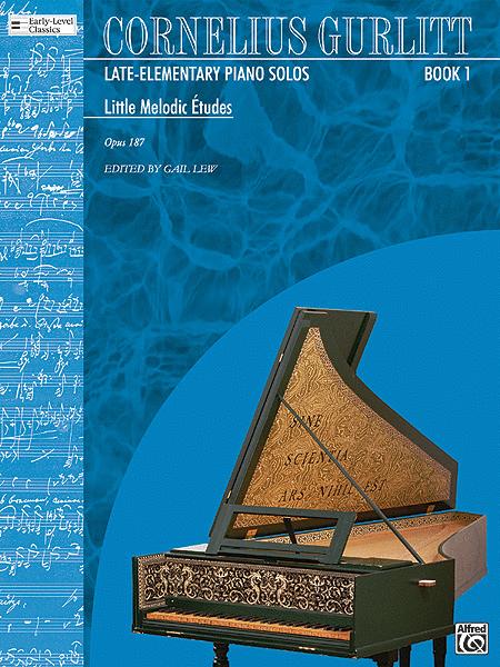 Gurlitt Book 1 Little Melodic Etudes, Opus 187