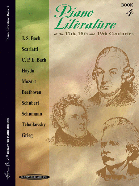 Piano Literature of the 17th, 18th and 19th Centuries, Book 4