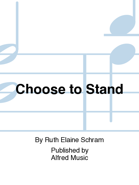 Choose to Stand