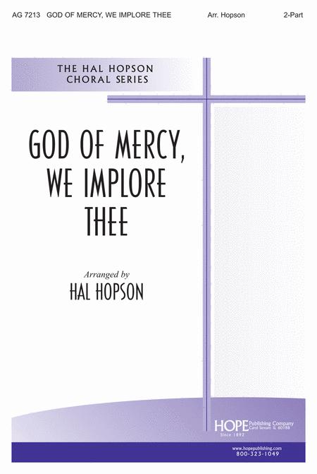God of Mercy, We Implore Thee