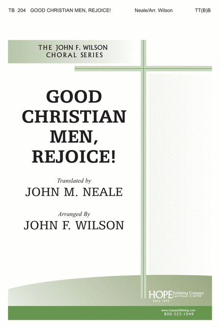 Good Christian Men, Rejoice!