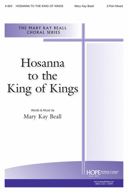 Hosanna To The King Of Kings
