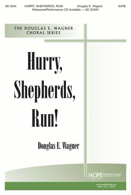 Hurry, Shepherds, Run!