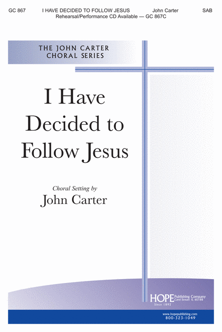 I Have Decided to Follow Jesus