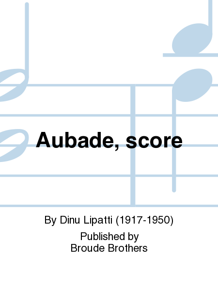 Aubade, score