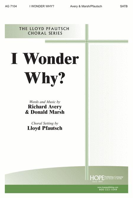 I Wonder Why?