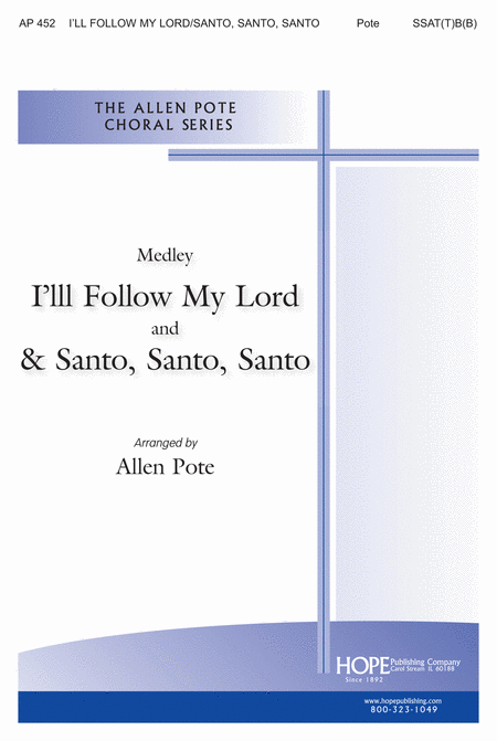I'll Follow My Lord/santo, Santo, Santo