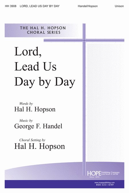 Lord Lead Us Day By Day