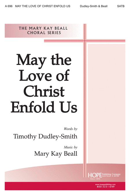 May the Love of Christ Enfold Us
