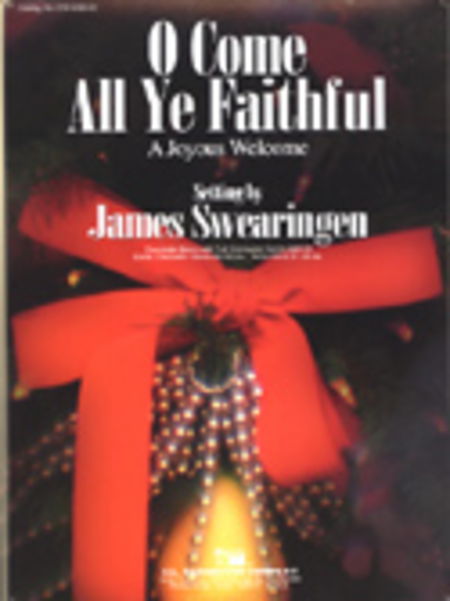 O Come, All Ye Faithful Sheet Music By James Swearingen - Sheet ...