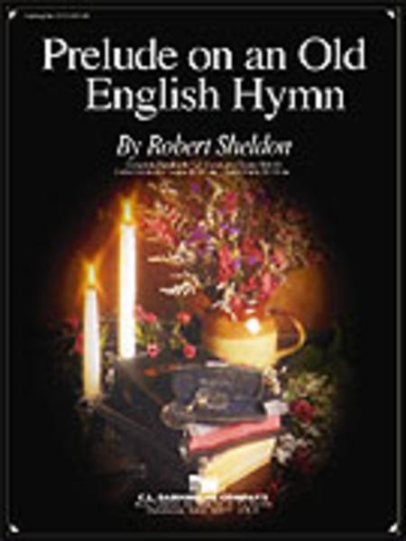 Prelude on an Old English Hymn