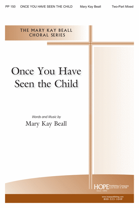 Once You Have Seen the Child
