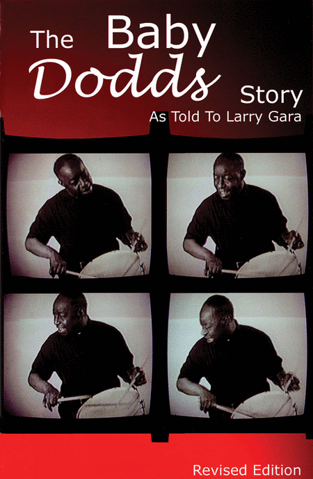The Baby Dodds Story - Revised Edition