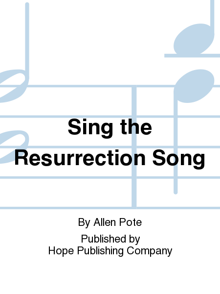 Sing the Resurrection Song