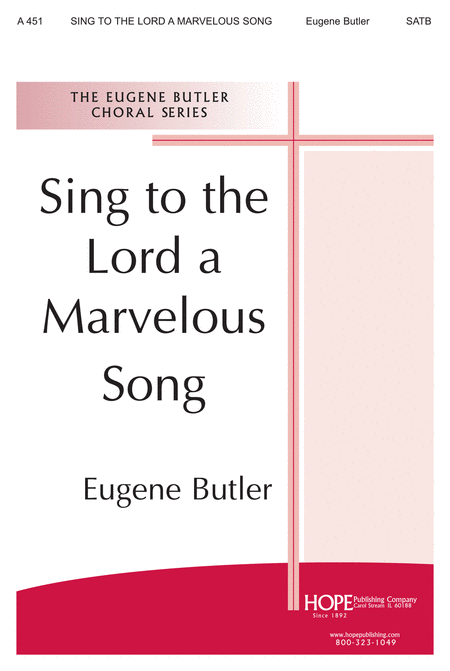 Sing to the Lord a Marvelous Song