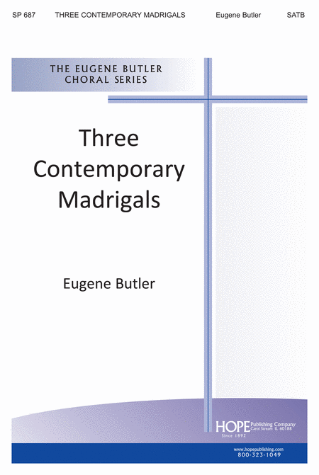 Three Contemporary Madrigals