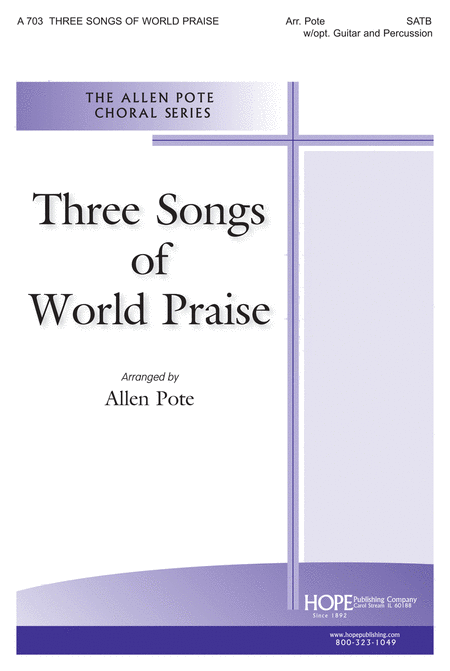 Three Songs Of World Praise