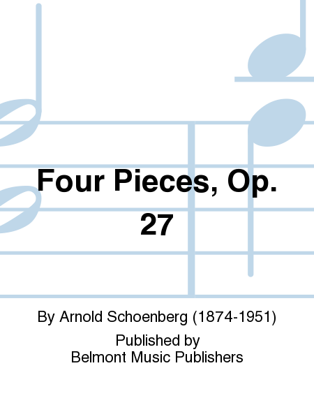 Four Pieces, Op. 27