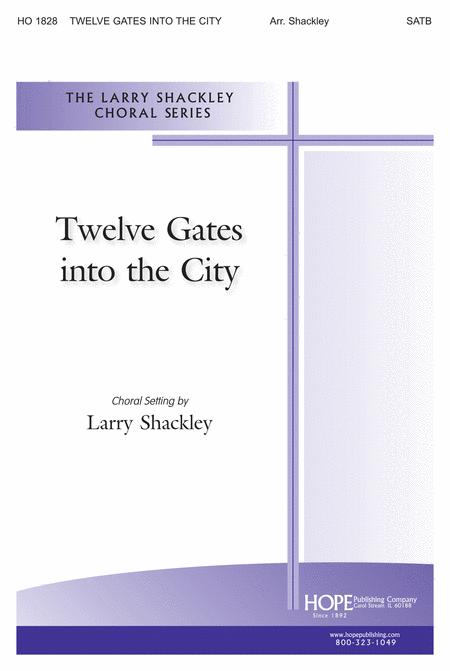 Twelve Gates Into The City