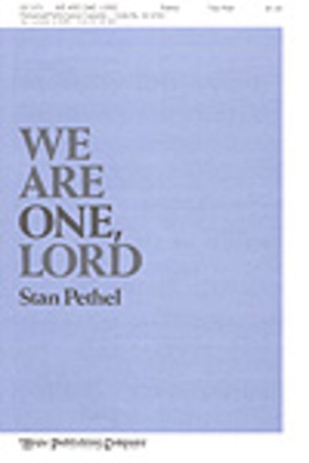 We Are One, Lord
