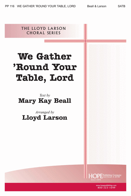 We Gather 'round Your Table, Lord