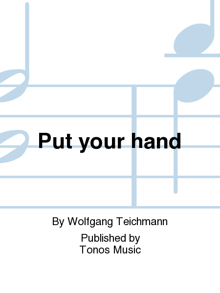 Put your hand