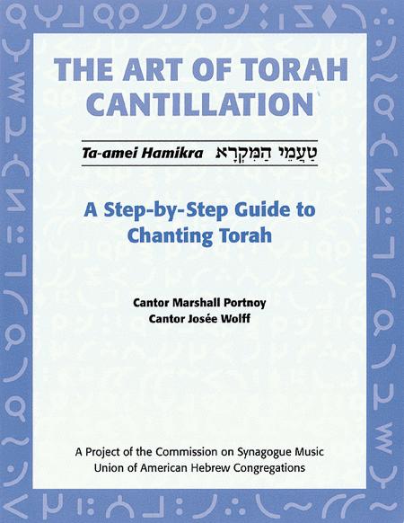 The Art of Torah Cantillation