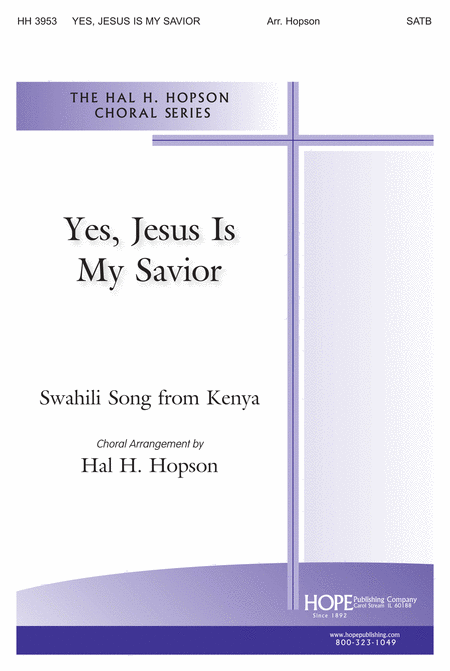 Yes, Jesus Is My Savior