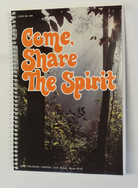 Come Share The Spirit