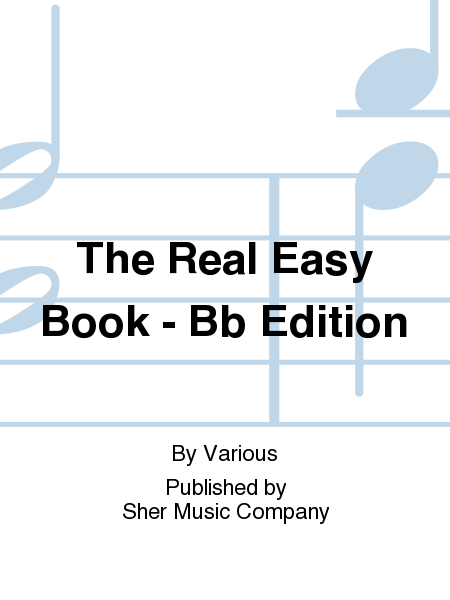 The Real Easy Book - Bb Edition