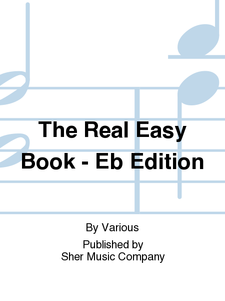 The Real Easy Book - Eb Edition