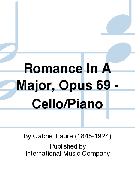 Romance In A Major, Opus 69 - Cello/Piano