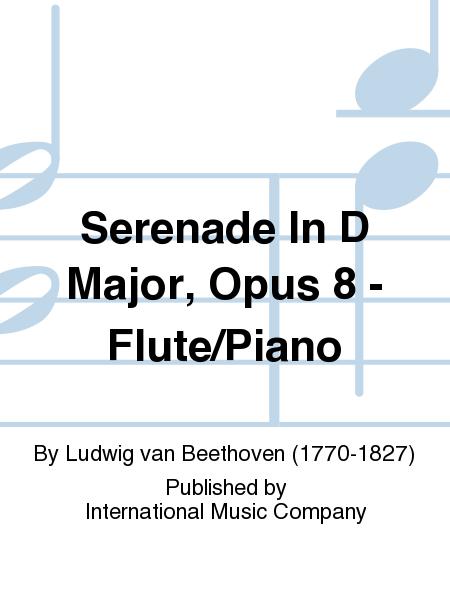 Serenade In D Major, Opus 8 - Flute/Piano