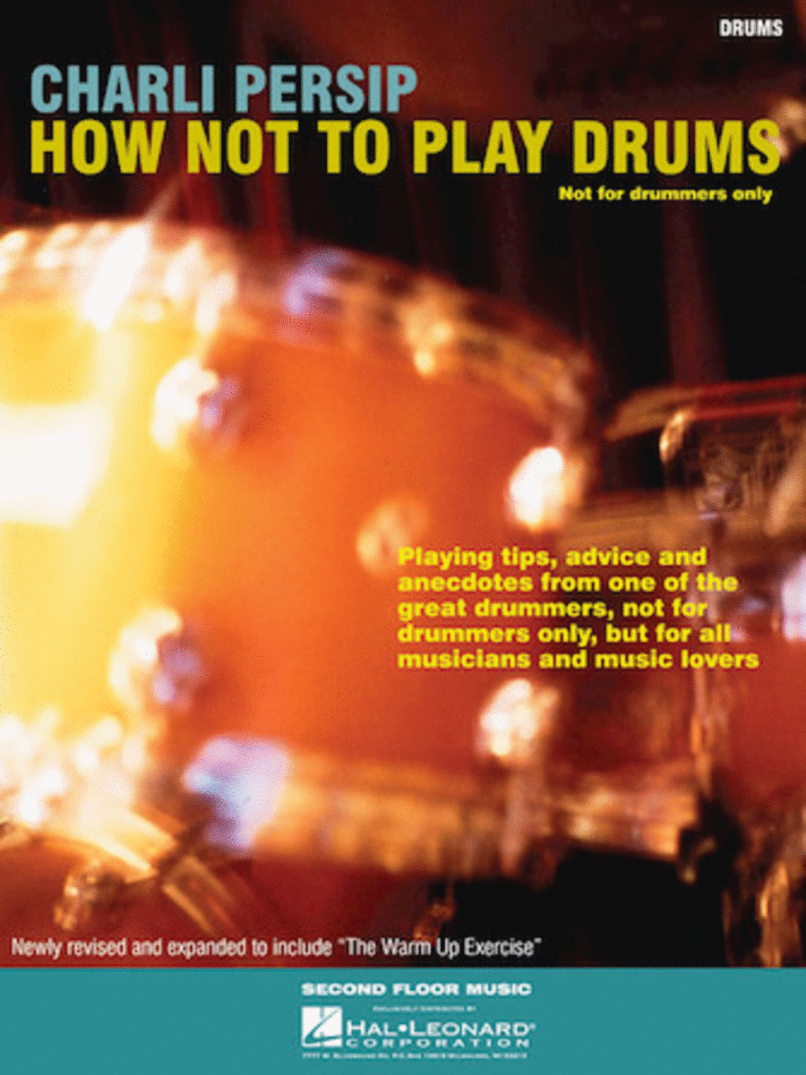 How Not to Play Drums