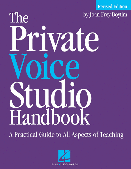 The Private Voice Studio Handbook - Revised Edition