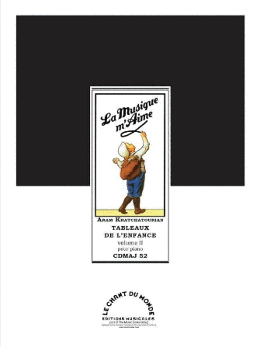 La Musique M'Aime (Scenes from Childhood) - Book 2