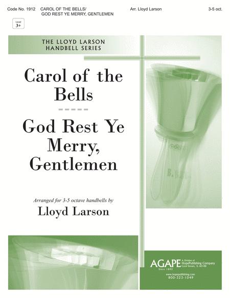 Carol of the Bells/God Rest Ye Merry Gentlemen