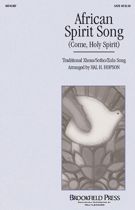 African Spirit Song (Come, Holy Spirit)