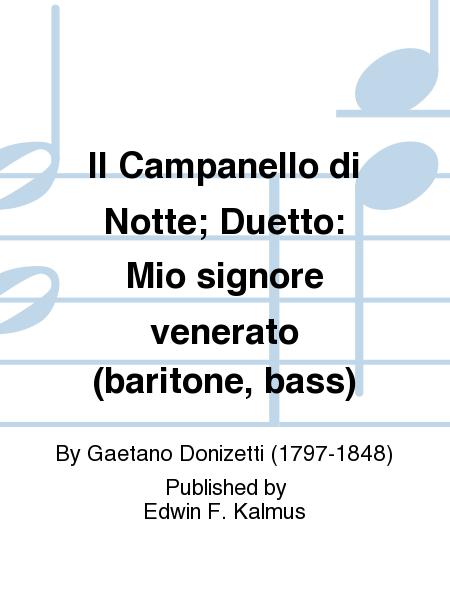 Il Campanello di Notte; Duetto: Mio signore venerato (baritone, bass)