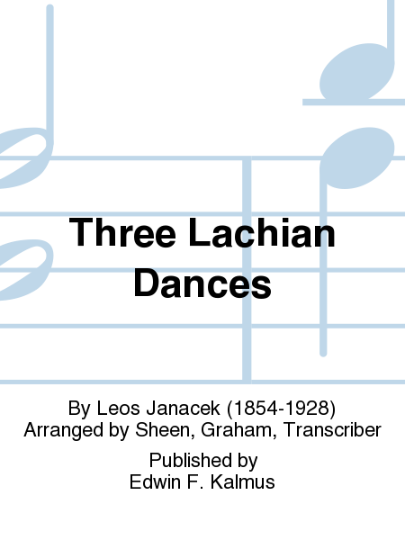 Three Lachian Dances