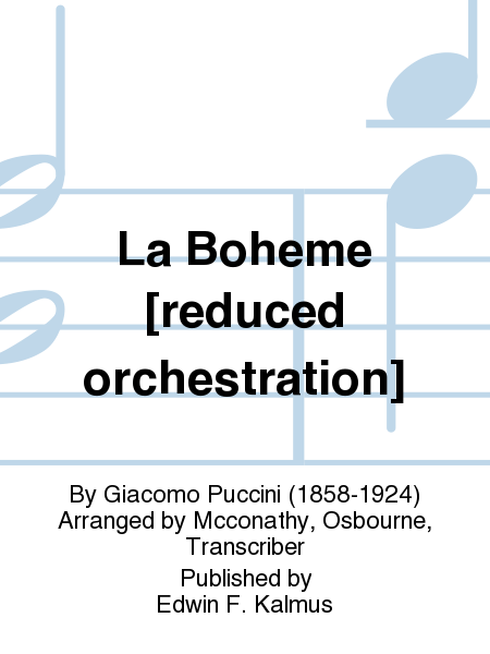 La Boheme [reduced orchestration]