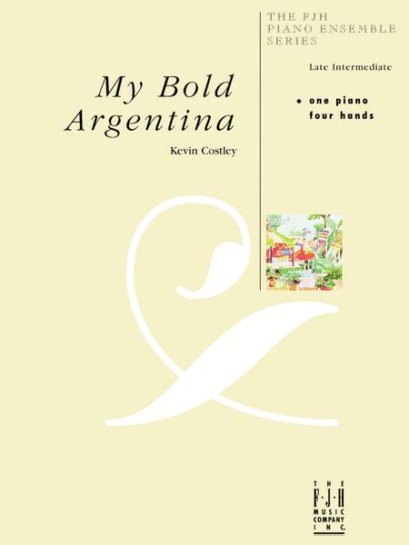 My Bold Argentina