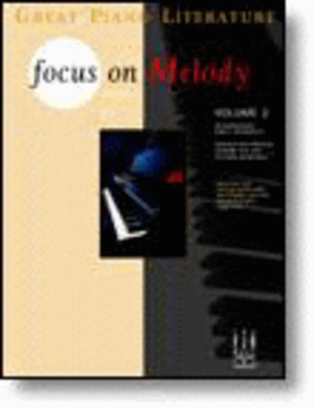 Focus on Melody, Volume 2