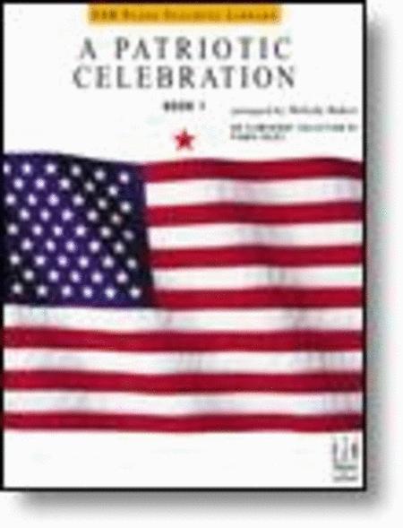 A Patriotic Celebration, Book 1