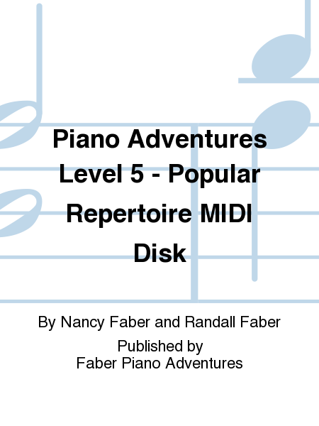 Piano Adventures Level 5 - Popular Repertoire MIDI Disk