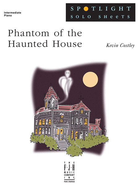 Phantom of the Haunted House