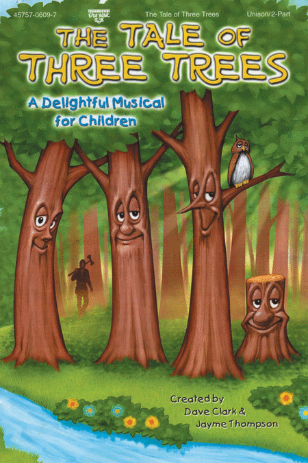 The Tale Of Three Trees (Choral Book)