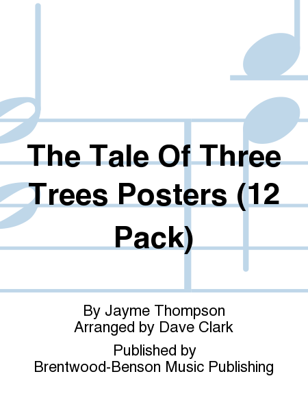 The Tale Of Three Trees Posters (12 Pack)