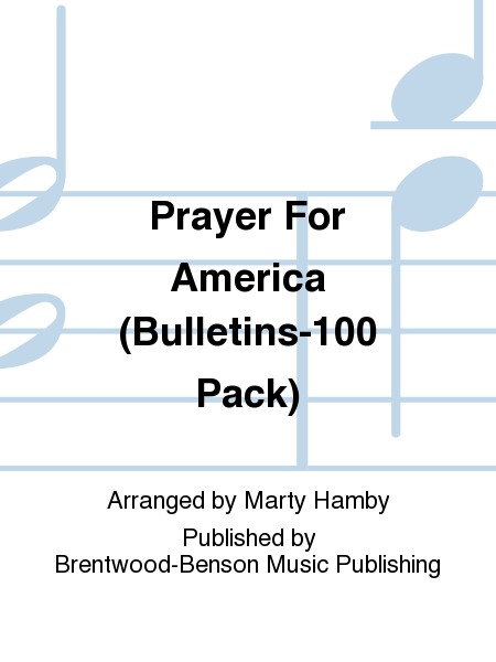 Prayer For America (Bulletins-100 Pack)
